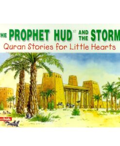 The Prophet Hud and the Storm By Saniyasnain Khan