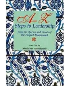 A-Z Steps to Leadership by Abdul Ghani Ahamed Barrie