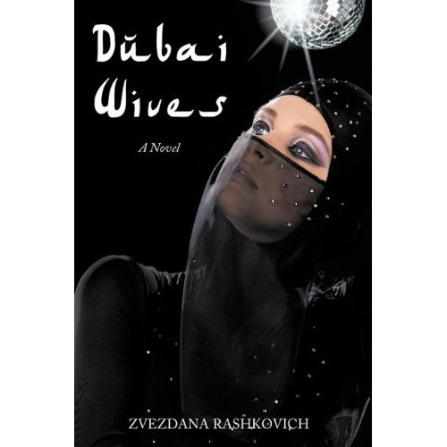 Dubai Wives by Zvezdana Rashkovich