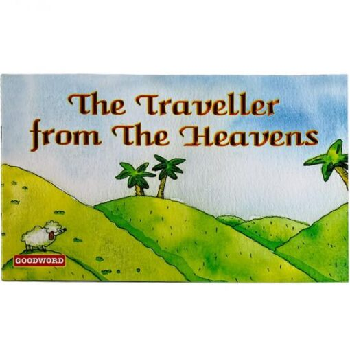 The Traveller from the Heavens By Nafees Khan