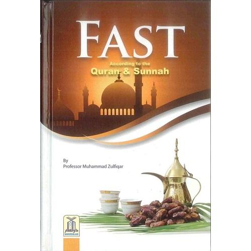 Fast: According to the Quran & Sunnah