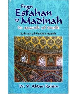 From Esfahan To Madinah By Dr V. AbdulRahim