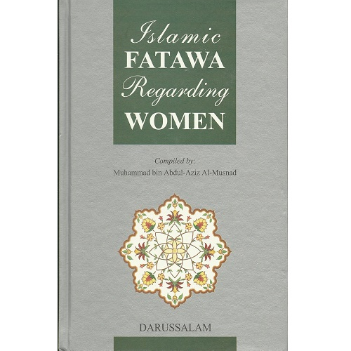 Islamic Fatawa Regarding Women (Hardcover)