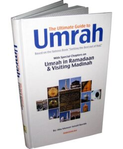 The Ultimate Guide To Umrah By Abu Muneer Ismail Davids