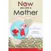 Now You Are A mother By Duaa Raoof Shaheen and Huda Al Khattab