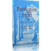Purification of the Heart: Signs, Symptoms and Cures Af the Spiritual Diseases of the Heart