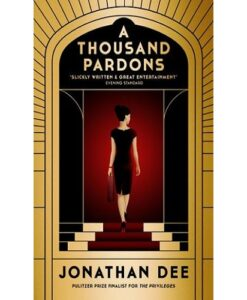 A Thousand Pardons: A Novel Paperback
