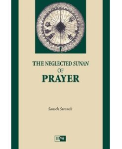 The Neglected Sunan of Prayer book