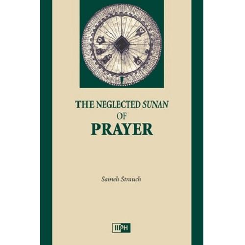 The Neglected Sunan of Prayer book