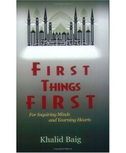First Things First: For Inquiring Minds and Yearning Hearts