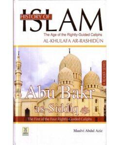History of Islam: Abu Bakr As-Sadiq (AS) (The 1st Caliph)