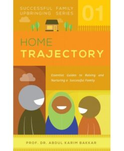 Home Trajectory (Successful Family Upbringing Series-01)