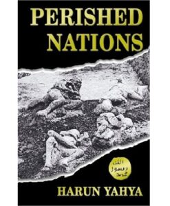 Perished nations By Harun Yahya