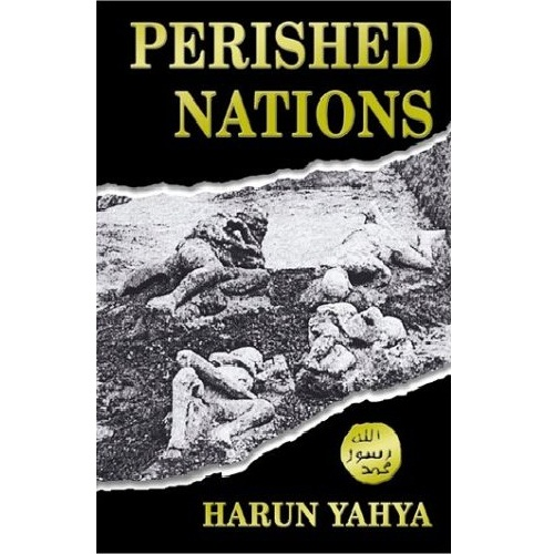 Perished nations By Harun Yahya