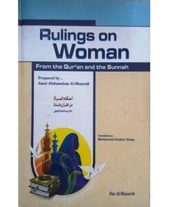 Rulings on Women: From the Qur'an and the Sunnah