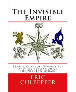 The Invisible Empire: Remote Control, Geopolitics and The Revelation of The Phantom Menace