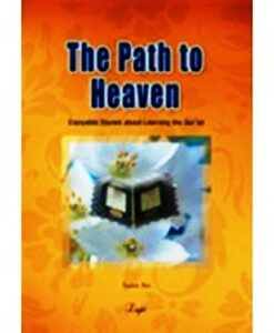 The Path to heaven: Enjoying stories about learning the quran