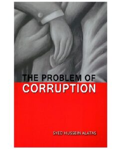 The Problem of Corruption By Syed Hussein Alatas