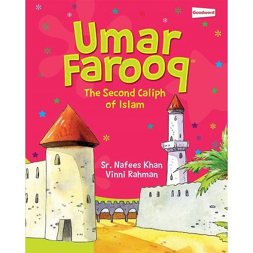 Umar Farooq (The Second Caliph of Islam)