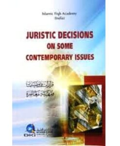 Juristic Decisions on Some Contemporary Issues