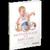 Motherhood & Baby Care in Islamic Culture