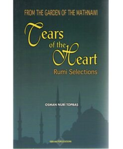 Tears of the Heart: Rumi Selections