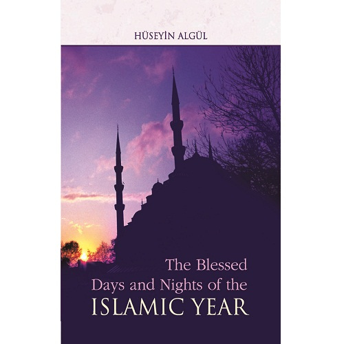 The Blessed Days & Night of the Islamic Year