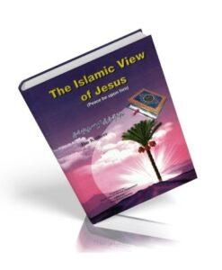 The Islamic View of Jesus (PBUH)