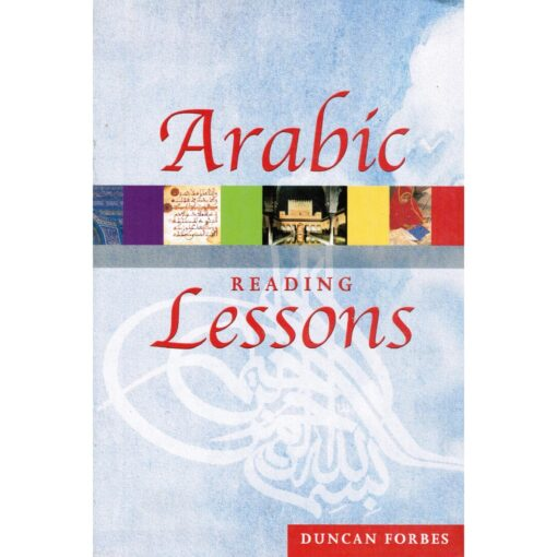 Arabic Reading Lessons By Duncan Forbes