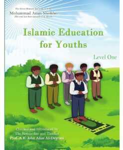 Islamic Education for Youths (Level One) By Mohammad Amin Sheikho