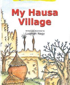 My Hausa Village by Luqman Nagy