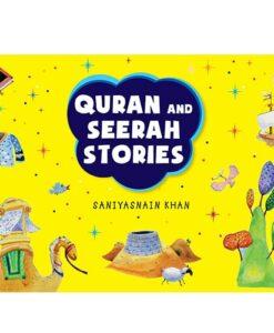 Quran and Seerah Stories for Kids By Saniyasnain Khan