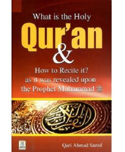 What is The Holy Quran & How to Recite it
