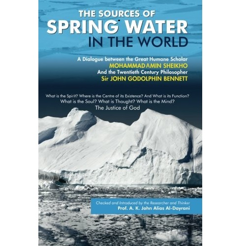 The Sources of Spring Water in the World A Dialogue between two scholars