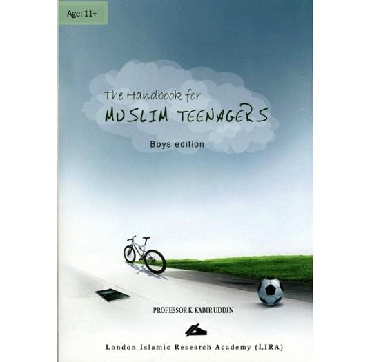 The Handbook for Muslim Teenagers Boys Edition