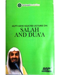 Salah and Dua'a by Mufti Menk (Audio CD Lecture)