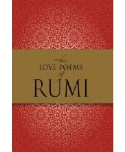 The Love Poems of Rumi by Rumi and Deepak Chopra