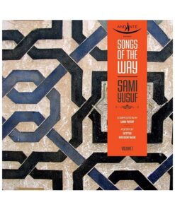 Songs of the way Vol.01 – Sami Yusuf