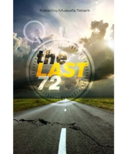 The Last 72 Hours: Essays on Living the Last 72 Hours of Life