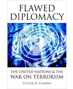 Flawed Diplomacy: The United Nations & the War on Terrorism