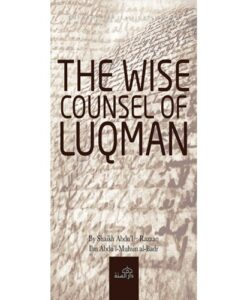 THE WISE COUNSEL OF LUQMAN