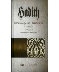 Hadith Terminology and Classification: A Handbook