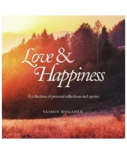 Love and Happiness by Yasmin Mogahed