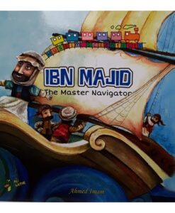 Ibn Majid: The Master Navigator By Ahmed Imam