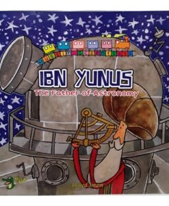 Ibn Yunus: The Father of Astronomy By Ahmed Imam