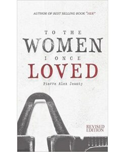To the Women I Once Loved by Pierre Alex Jeanty