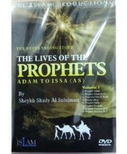 The Never Ending Story: Lives of the Prophets - Adam to Issa (Volume 1)