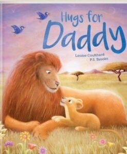 Hugs For Daddy louise coulthard