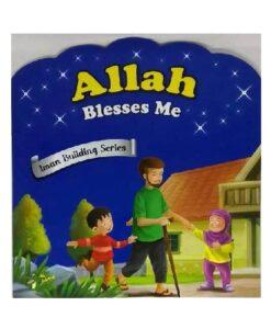 Allah Bless Me - Iman Building Series