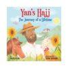 Yan's Hajj The Journey of a LifetimeYan's Hajj The Journey of a Lifetime
